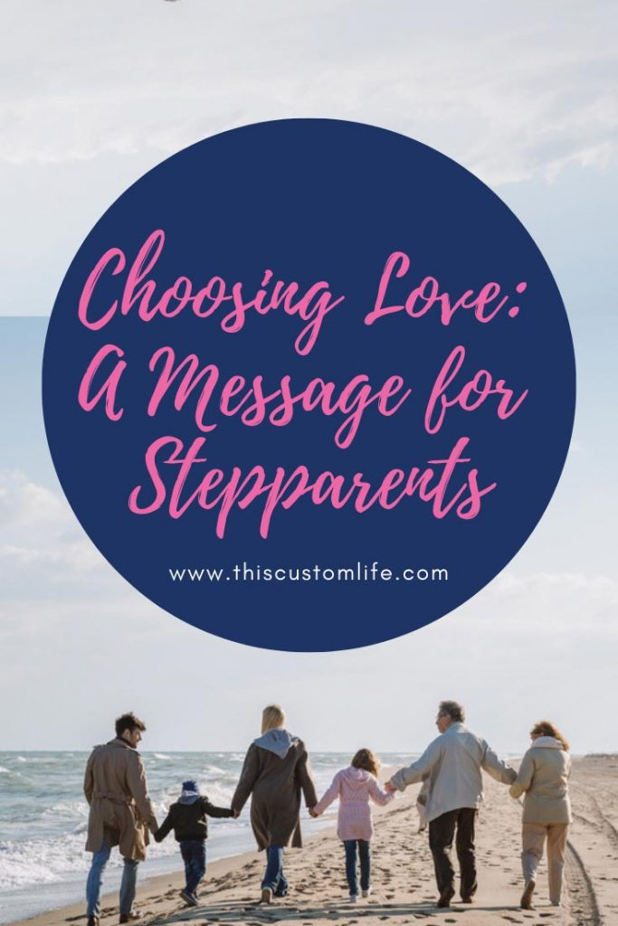 choosing love: message for stepparents