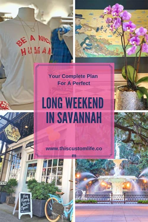 Long Weekend in Savannah