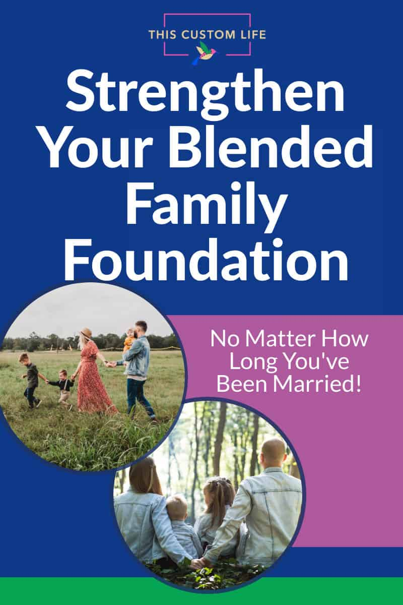 blended family foundation
