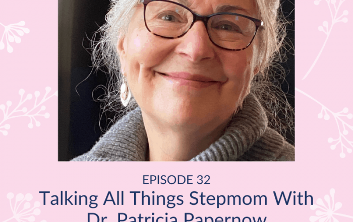 Stepmom Diaries podcast art with Dr. Patricia Papernow